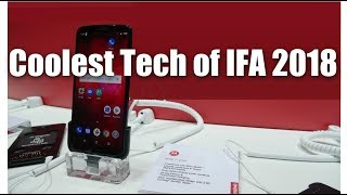 Coolest Tech of IFA 2018 Berlin- Colab Special - The Tech You Must See