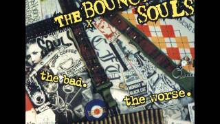 Bouncing Souls- Quick Check Girl
