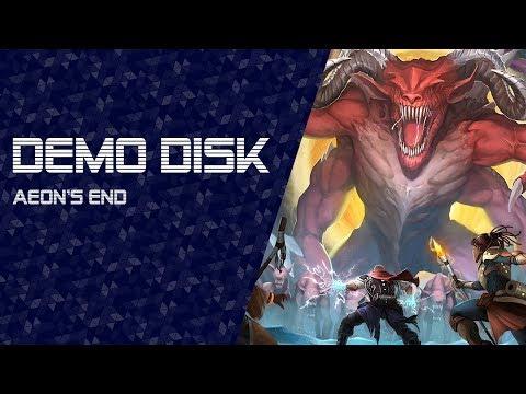 Demo Disk: Aeon's End (Kickstarter demo) [TWITCH VOD]  