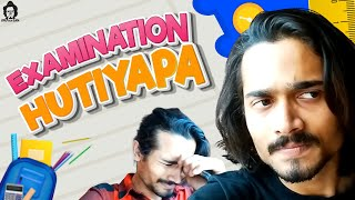BB Ki Vines | Examination Hutiyapa |