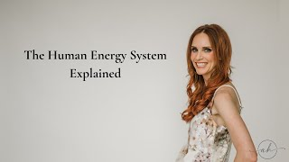 The Human Energy System explained