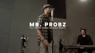 Mr. Probz  – Till You're Loved (Reggae Remix) | Red Bull Music Uncut