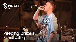 Peeping Drexels - Ray Purchase | Kendal Calling 2019 | Pirate Live