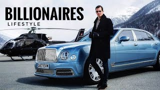 Life Of Billionaires | Rich Lifestyle Of Billionaires | Motivation #15