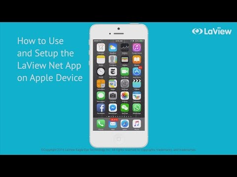 Setting Up Your LaView Net App for iOS Devices