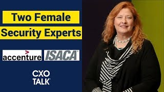 Chief Information Security Officer: Female security experts talk Women in Tech (CxOTalk)