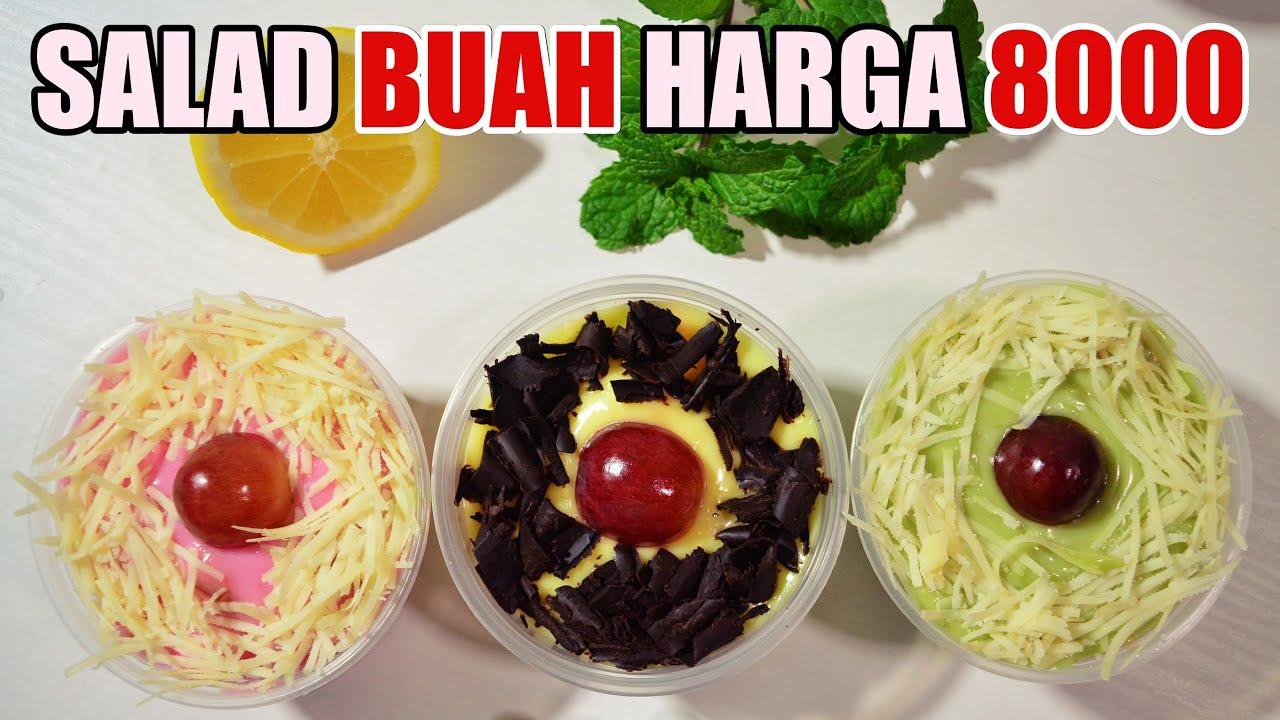 Bongkar Salad Buah Saus Aneka Rasa Harga 8k Youtube