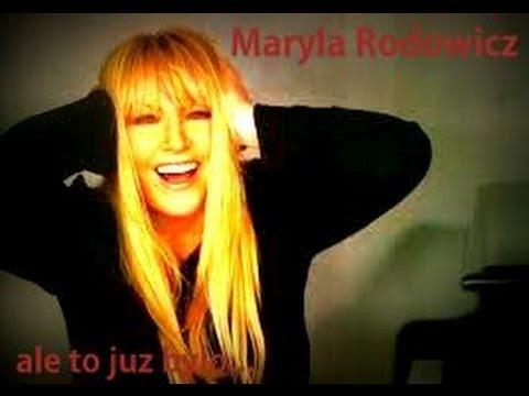 Maryla Rodowicz- Ale to już było