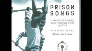 Prison Songs -  Early In The Mornin
