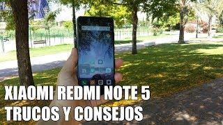 Como sacar maximo partido al Xiaomi Redmi Note 5 - Trucos y consejos