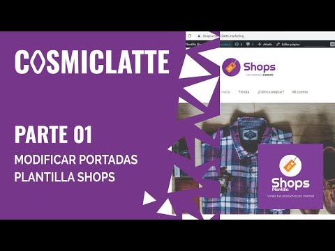 Tutorial 01   Plantilla Shops  -  Cómo Modificar Portadas con Elementor en Wordpress thumbnail