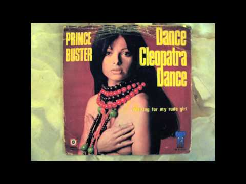 Dance Cleopatra / Prince Buster