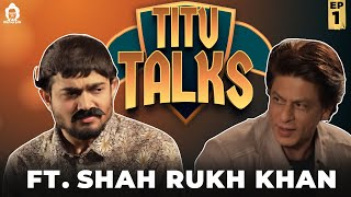 BB Ki Vines- | Titu Talks- Episode 1 ft. Shah Rukh Khan |