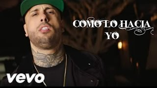 Como Lo Hacia Yo (Oficial Video) - Nicky jam Ft Ken-y