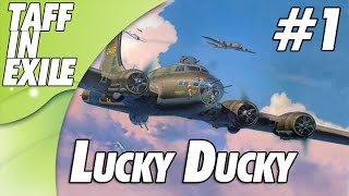 B-17 The Mighty 8th - Lucky Ducky - Mission 1