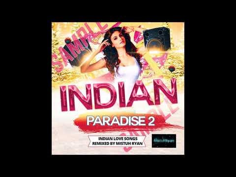 Mistuh Ryan - Indian Paradise 2 [FULL CD]