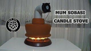 Mum sobası yapımı - Making the candle stove