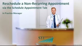 Rescheduling a Non-Recurring Appointment (Schedule Appt Tab)