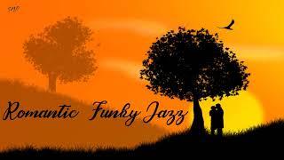Romantic Funky Jazz - Soul - Blues By SMP Mix #202
