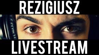 reZigiusz Livestreamy - wprowadzenie!