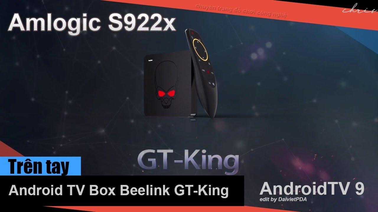 Trên tay Android TV Box Beelink GT-King - Amlogic S922x khủng nhất thị  trường