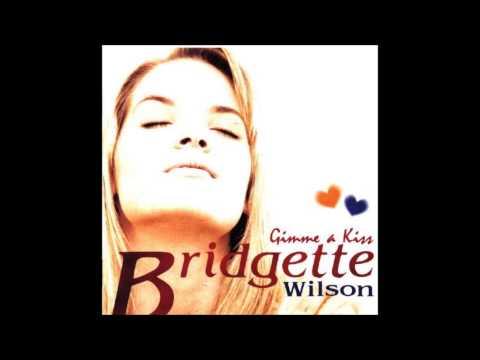 Bridgette Wilson Gimme a kiss