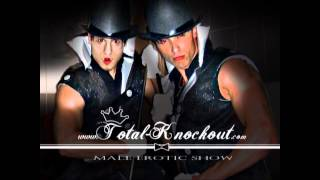 Total Knockout male erotic dance group ( trailer 2012 )