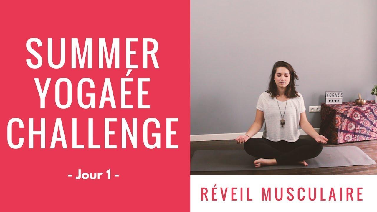 Summer Yogaée Challenge - Jour 1 - Réveil musculaire