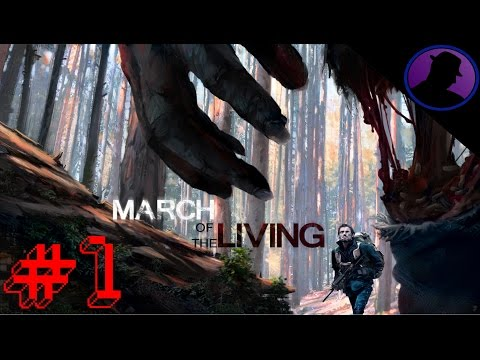 Let's Play March Of The Living - Ep. 1 - Greg The Blind Pistol Master!