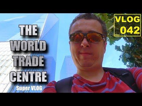 The World Trade Center Super Vlog / One World Observatory