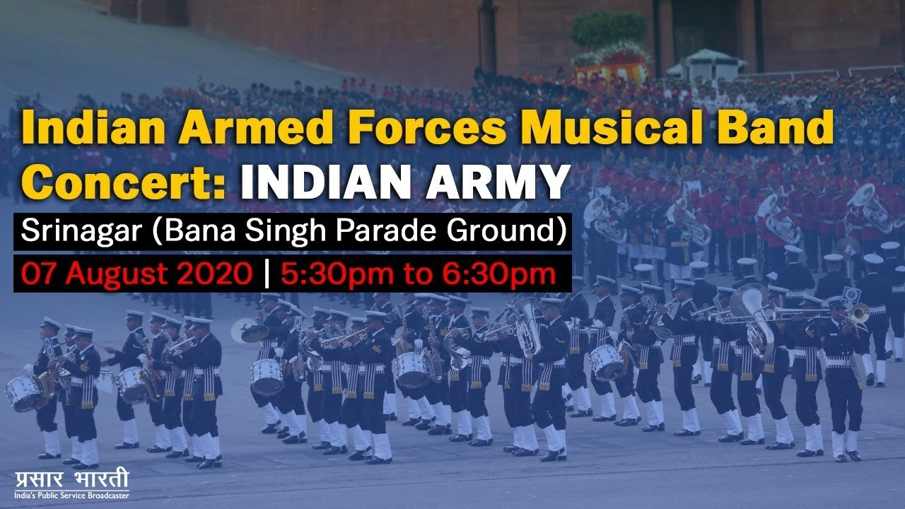 Indian Armed Forces Musical Band Concert : Indian Army - 7th August, 2020
