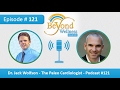 Dr. Jack Wolfson - The Paleo Cardiologist - Podcast #121