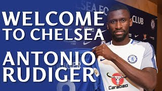 Exclusive Access As Antonio Rudiger Signs For Chelsea