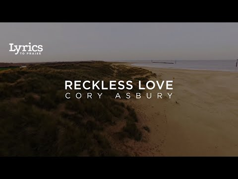 Reckless Love (Radio Version) [Lyric Video] | Cory Asbury