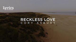 Reckless Love (Radio Version) [Lyric Video]   Cory Asbury