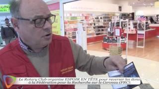 Opération ESPOIR EN TÊTE du Rotary Club Avallon-Vézelay (89)