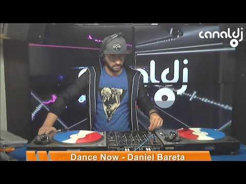 DJ Daniel Bareta - Programa Dance Now - 28.09.2019 - Dance Music