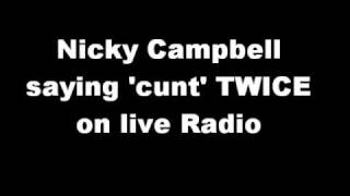 Nicky Campbell saying 'cunt' on BBC Radio Five Live's Breakfast show