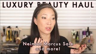 LUXURY BEAUTY HAUL - Neiman Marcus Sale and more!