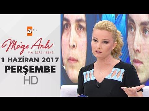 Müge Anlı İle Tatlı Sert 01 Haziran 2017 - 1857.Bölüm - atv