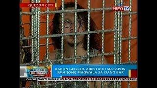 BP: Baron Geisler, arestado matapos umanong magwala sa isang bar