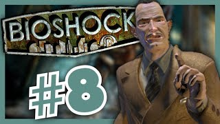 A Man Chooses! | Bioshock: Remastered (Let's Play/Walkthrough) #8