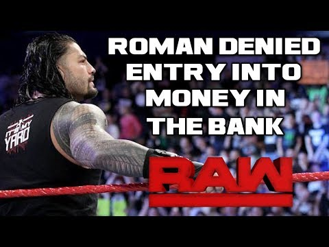 WWE Raw 5/14/18 Full Show Review & Results: ROMAN REIGNS DENIED ENTRY TO MONEY IN THE BANK