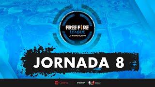 FREE FIRE LEAGUE - LAS - JORNADA 8