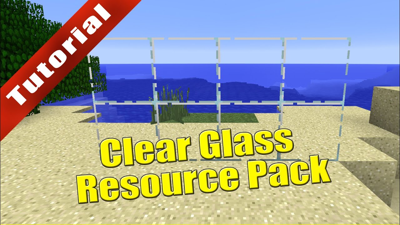Clear glass texture  Minecraft - Tutorial: Clear Glass Resource Pack (Download in ...