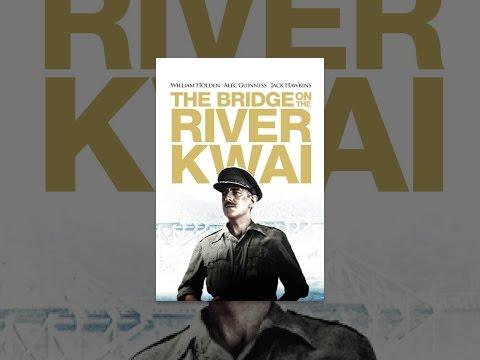 The Bridge On The River Kwai (Restored Version)