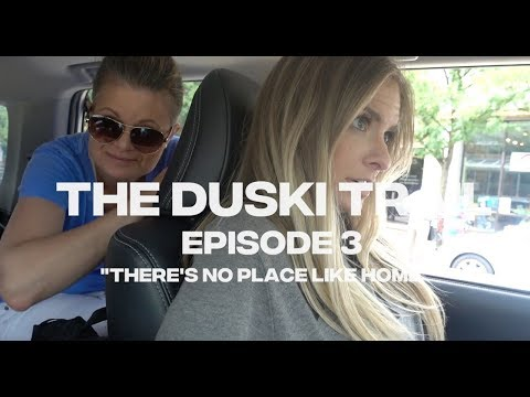 THE DUSKI TRAIL Episode 3: There's No Place Like Home