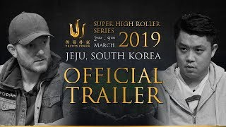 Triton Poker Super High Roller Series Jeju 2019 - Official Trailer