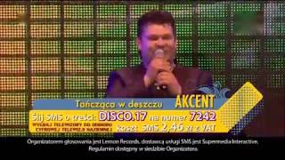 Akcent - Tańcząca W Deszczu !!NOWOŚĆ 2013!! (Ostróda 2013)