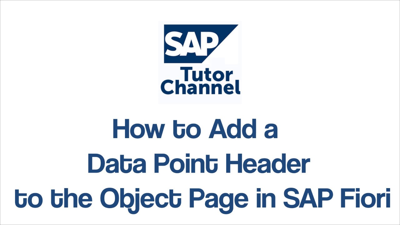How to Add a Data Point Header to the Object Page in SAP Fiori